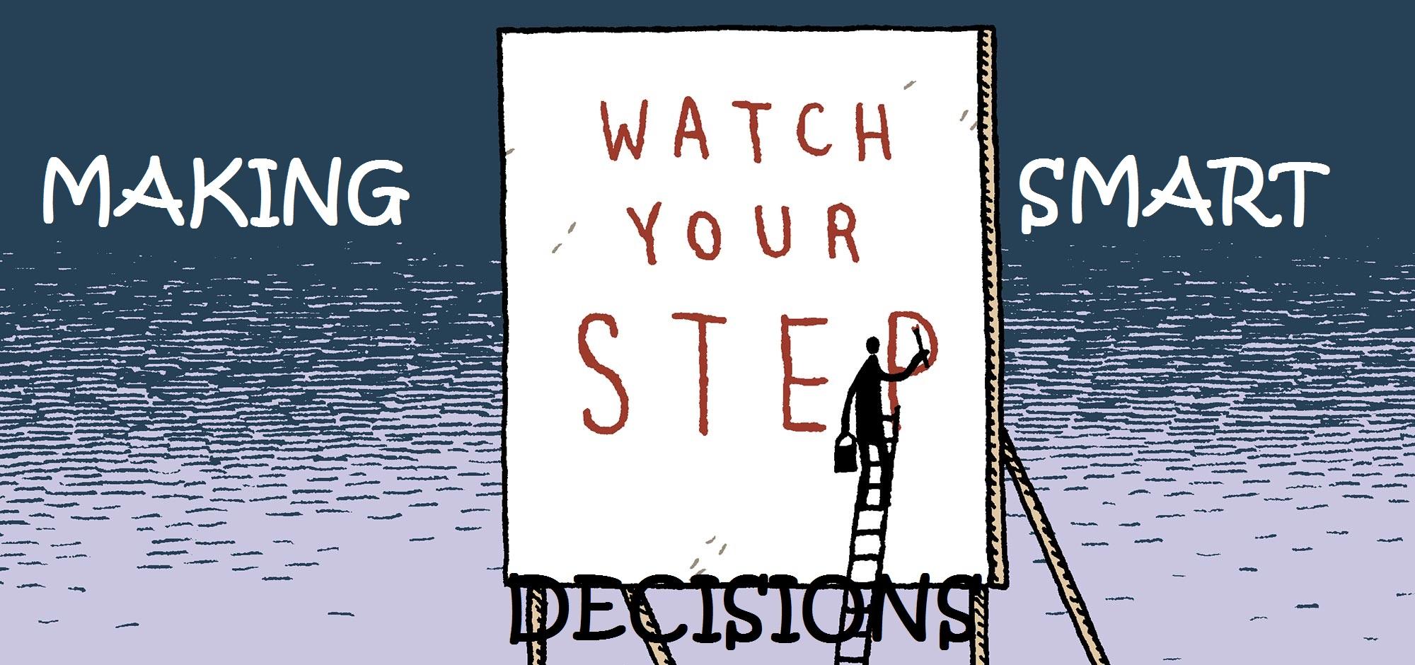 Những cái bẫy vô hình trong việc ra quyết định