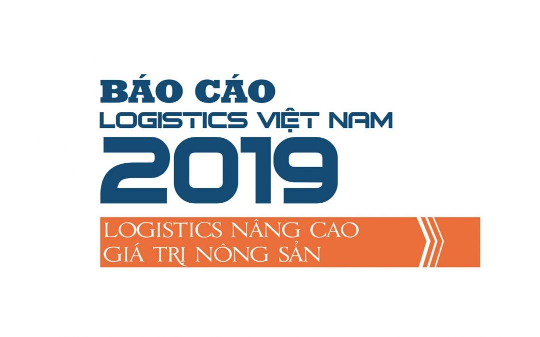Báo cáo Logistics Việt Nam 2019 – Nâng cao giá trị nông sản
