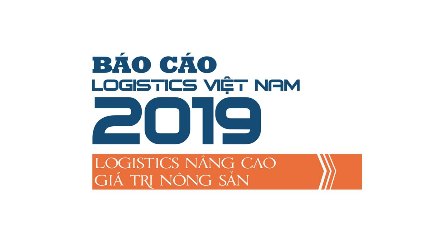 Báo cáo Logistics Việt Nam 2019 - Nâng cao giá trị nông sản