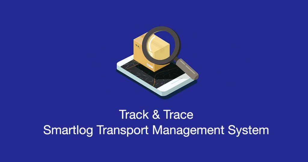 Track & trace trong quản lý vận tải