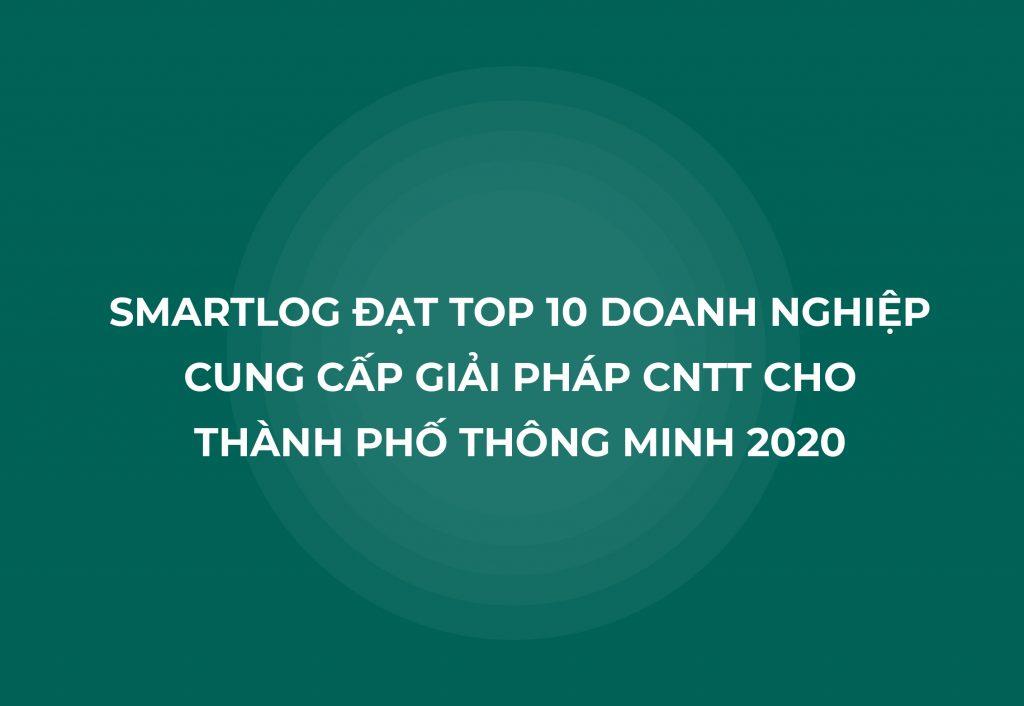 Smartlog được lựa chọn vào danh sách TOP 10 Doanh nghiệp CNTT Việt Nam 2020