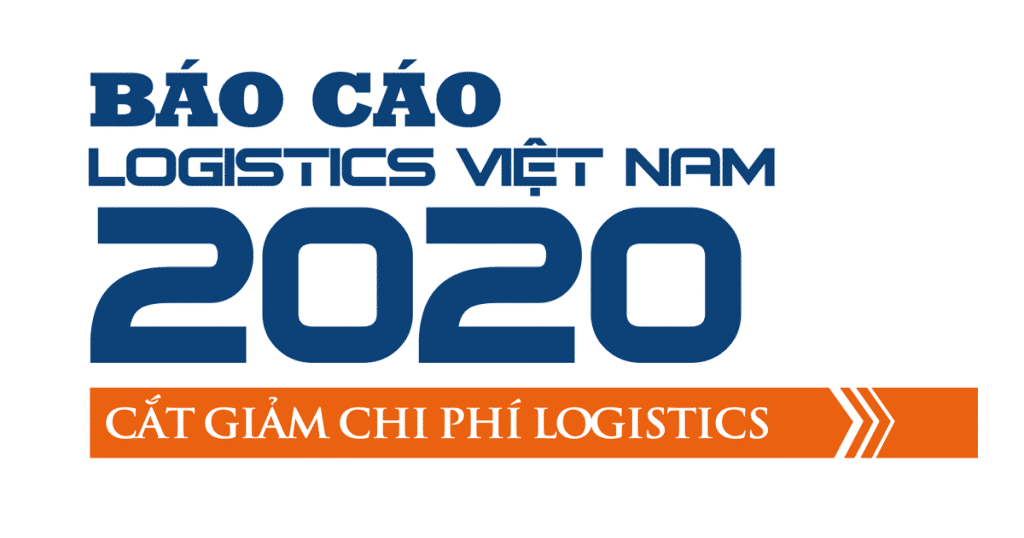 Báo cáo logistics Việt Nam 2020: Cắt giảm chi phí logistics