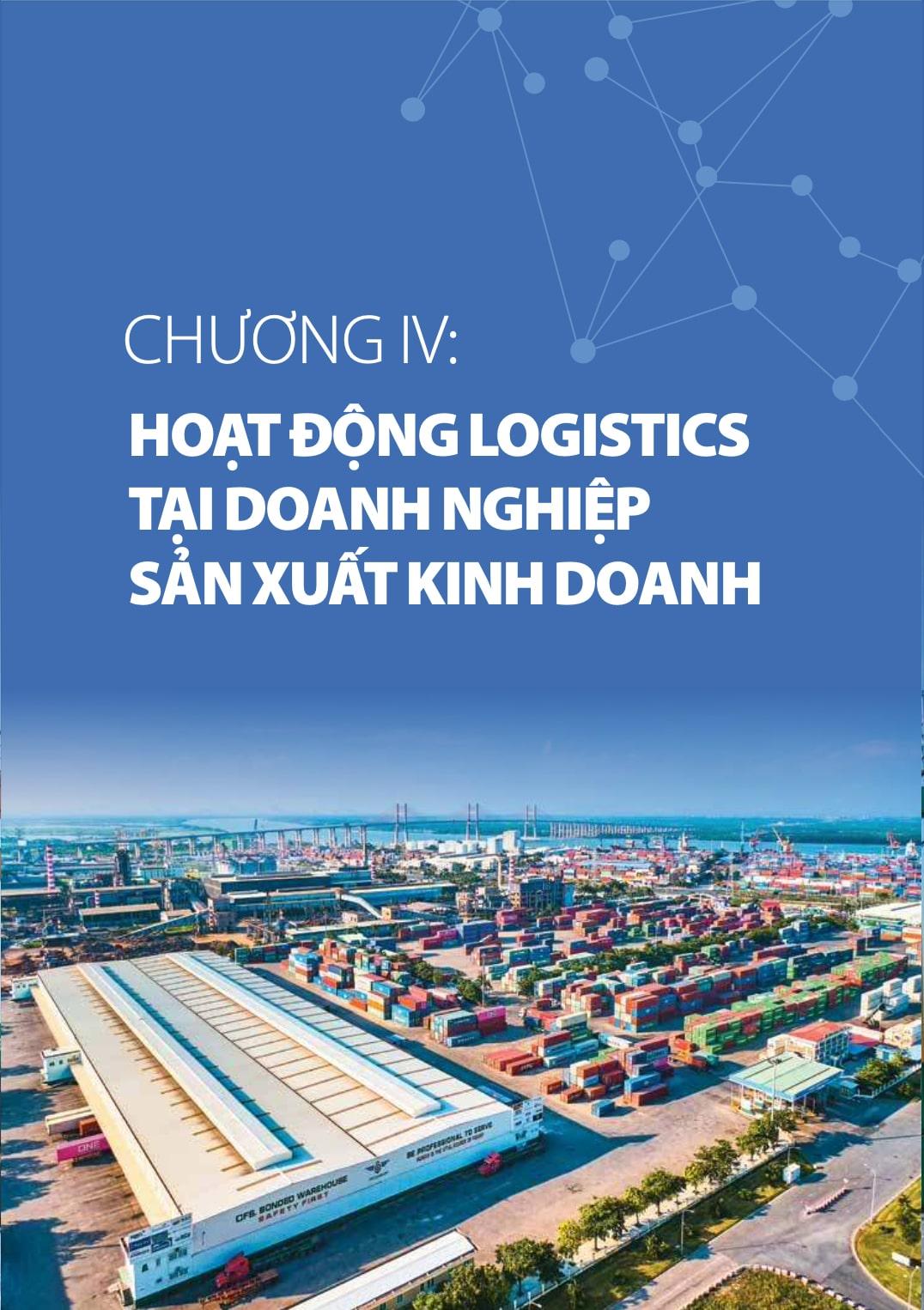 Chương 4 báo cáo logistics Việt Nam 2020: Hoạt động logistics tại doanh nghiệp sản xuất, kinh doanh