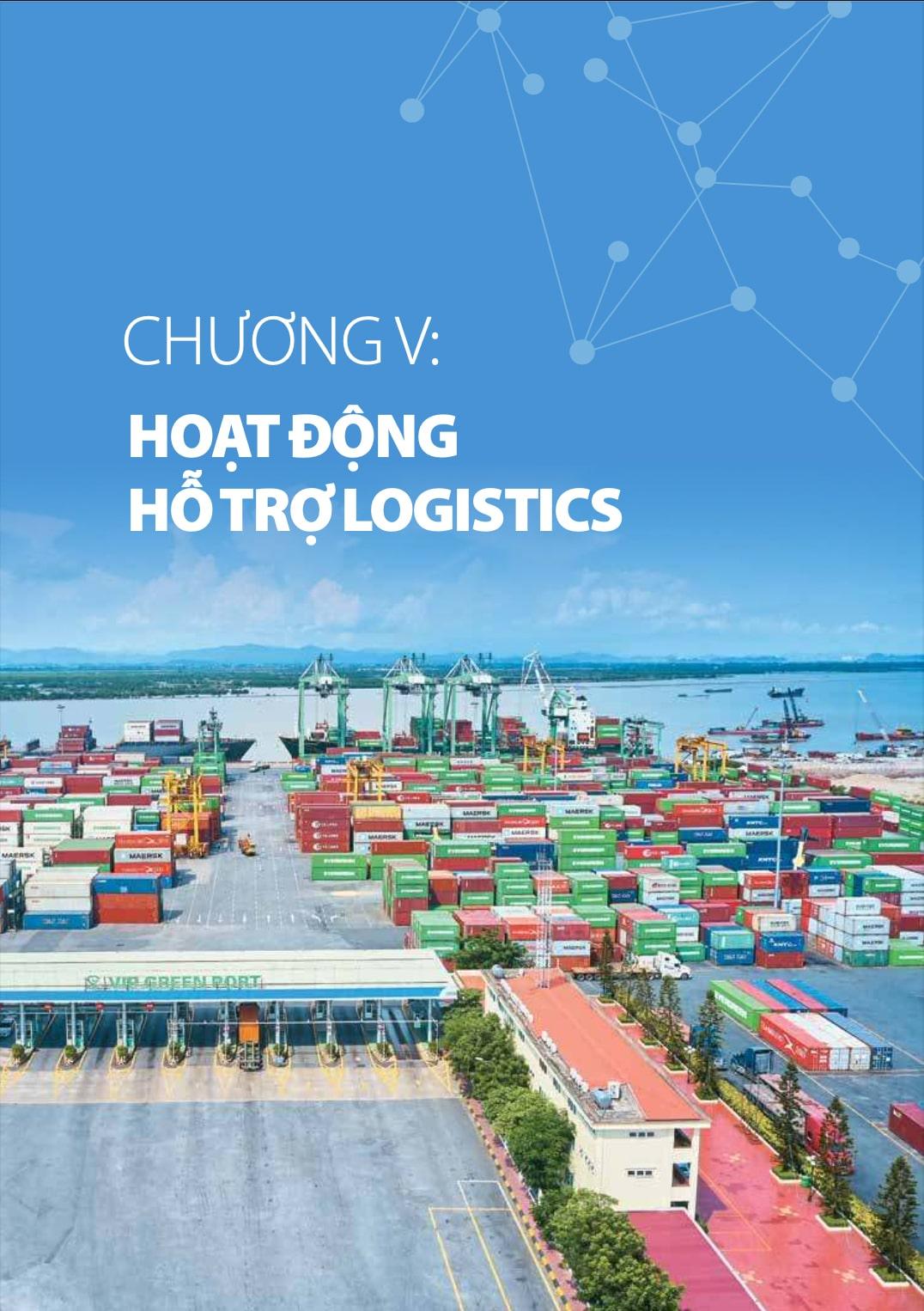 Chương 4 báo cáo logistics Việt Nam 2020: Hoạt động hỗ trợ logistics