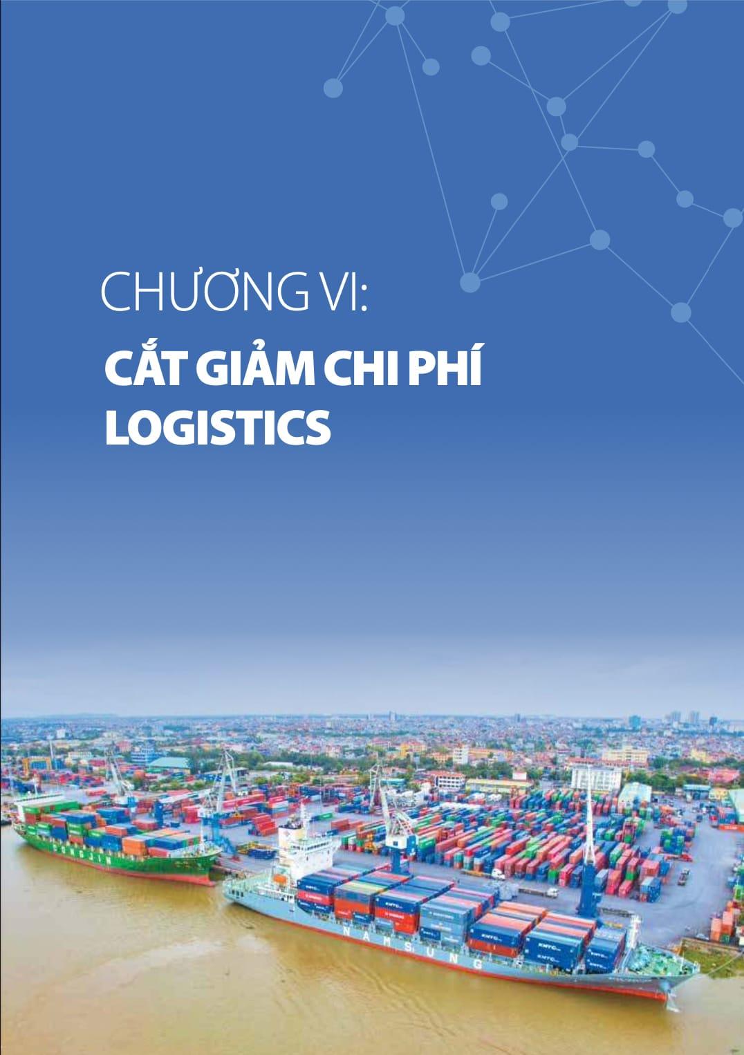 Chương 2 báo cáo logistics Việt Nam 2020: Chuyên đề: Cắt giảm chi phí logistics